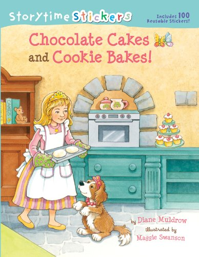 9781402761287: Storytime Stickers: Chocolate Cakes and Cookie Bakes!