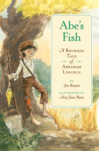 9781402762529: Abe's Fish: A Boyhood Tale of Abraham Lincoln