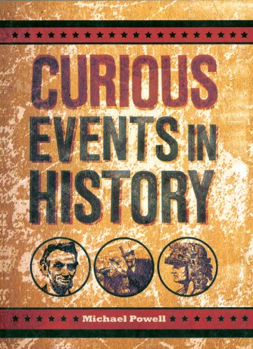 9781402763076: Curious Events in History