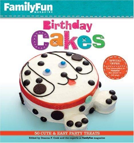 9781402763540: FamilyFun Birthday Cakes: 50 Cute & Easy Party Treats