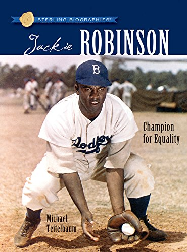 Sterling Biographies?: Jackie Robinson: Champion for Equality: Teitelbaum, Michael