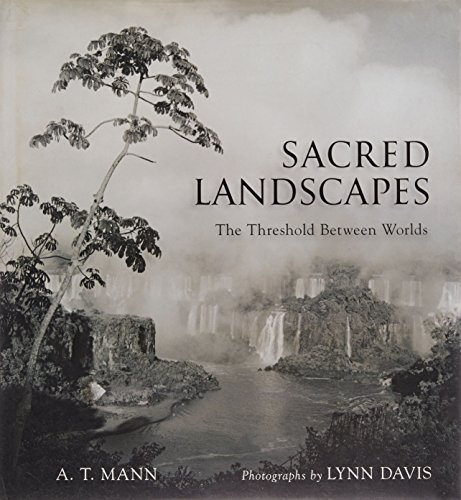 Sacred Landscapes: The Threshold Between Worlds