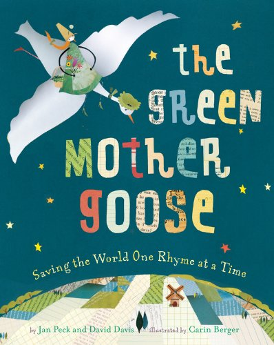 9781402765254: The Green Mother Goose: Saving the World One Rhyme at a Time