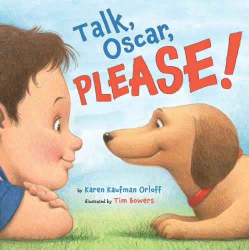 Talk, Oscar, Please!: Orloff, Karen Kaufman