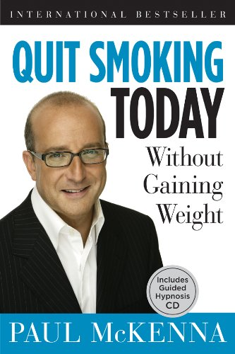 9781402765728: Quit Smoking Today Without Gaining Weight
