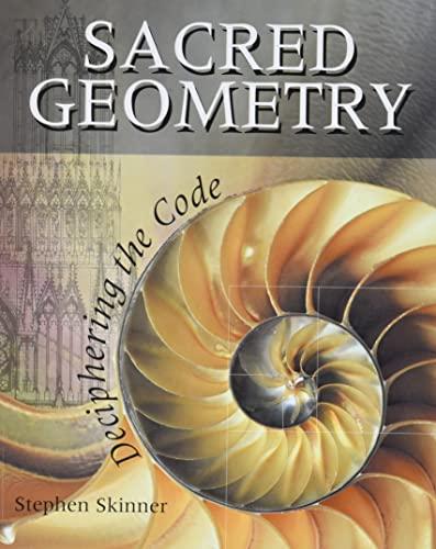 9781402765827: Sacred Geometry: Deciphering the Code