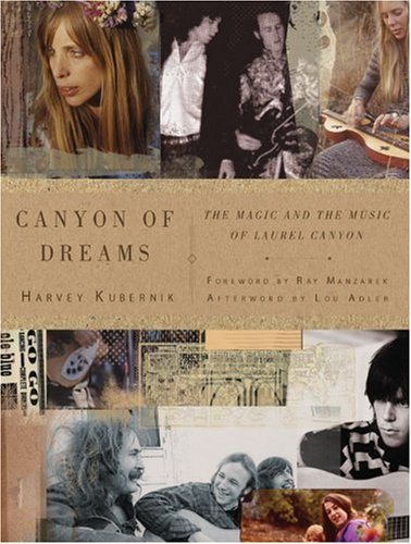 9781402765896: Canyon of Dreams: The Magic and the Music of Laurel Canyon