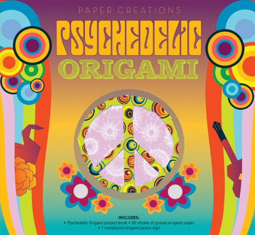 9781402766923: Paper Creations: Psychedelic Origami (Easy Papercraft)