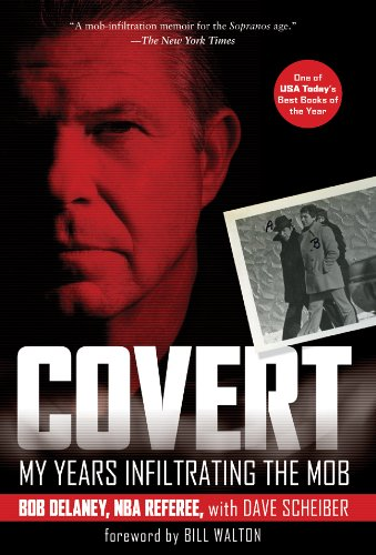 9781402767142: Covert: My Years Infiltrating the Mob