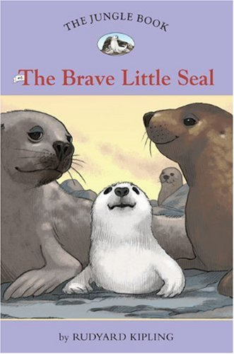 9781402767241: The Jungle Book #6: The Brave Little Seal (Easy Reader Classics)