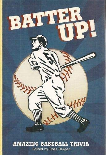 9781402767258: Batter Up!: Amazing Baseball Trivia