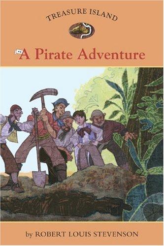 9781402767524: Treasure Island #6: A Pirate Adventure (Easy Reader Classics)