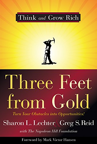 9781402767647: Three Feet from Gold: Turn Your Obstacles into Opportunities!