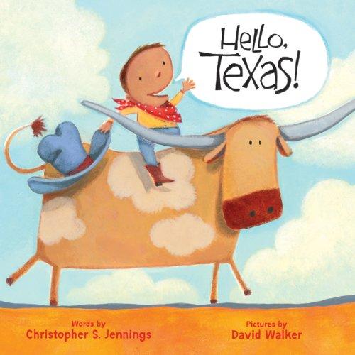 9781402767692: Hello, Texas! (Hello, America!)