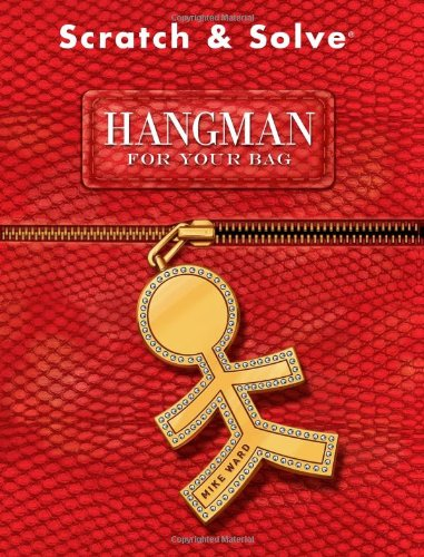 9781402767852: Scratch & Solve® Hangman for Your Bag (Scratch & Solve® Series)