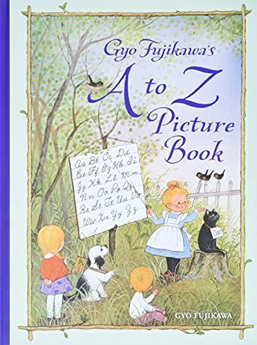 9781402768187: Gyo Fujikawa's A to Z Picture Book
