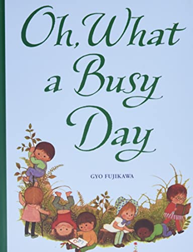 9781402768194: Oh, What a Busy Day