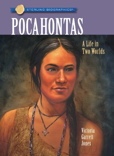 9781402768446: Sterling Biographies®: Pocahontas: A Life in Two Worlds