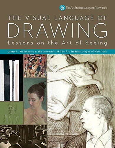 9781402768484: The Visual Language of Drawing: Lessons on the Art of Seeing
