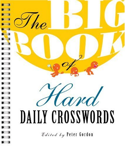 9781402768675: The Big Book of Hard Daily Crosswords