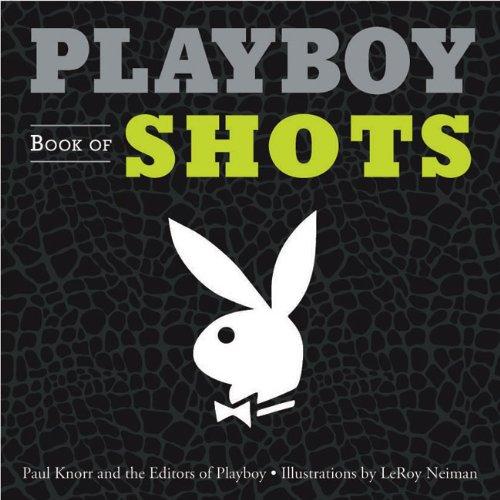 9781402769542: Playboy Book of Shots