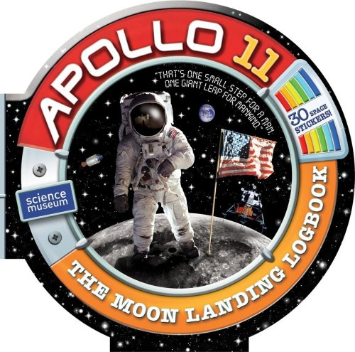 9781402769795: Apollo 11: The Moon Landing Logbook [With 30 Stickers]
