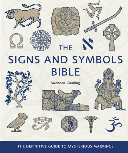 9781402770043: The Signs and Symbols Bible: The Definitive Guide to Mysterious Markings