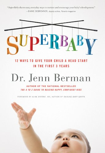 9781402770333: SuperBaby: 12 Ways to Give Your Child a Head Start in the First 3 Years