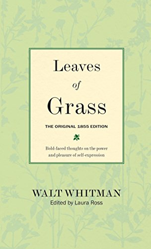 Leaves of Grass: The Original 1855 Edition: Walt Whitman