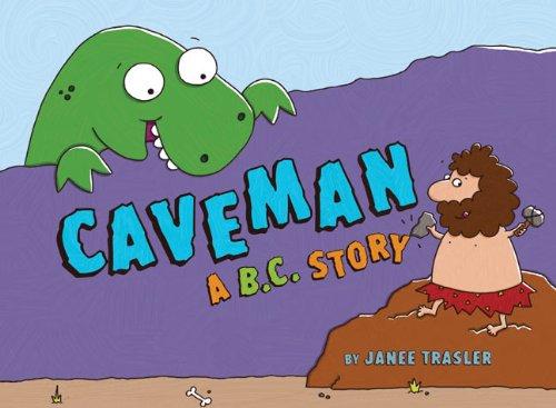 9781402771194: Caveman, A B.C. Story