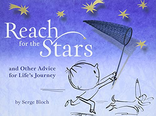 9781402771293: Reach for the Stars: and Other Advice for Life's Journey