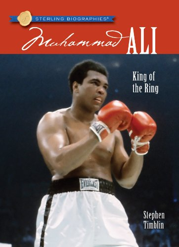 9781402771521: Sterling Biographies®: Muhammad Ali: King of the Ring