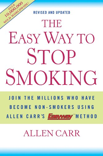 9781402771637: The Easy Way to Stop Smoking: Join the Millions Who Have Become Non-smokers Using Allen Carr's Easy Way Method