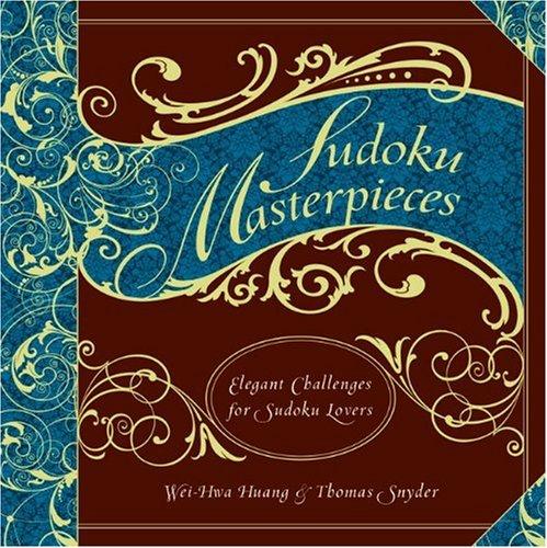 9781402771927: Sudoku Masterpieces: Elegant Challenges for Sudoku Lovers