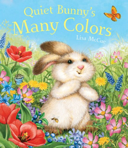 9781402772092: Quiet Bunny's Many Colors