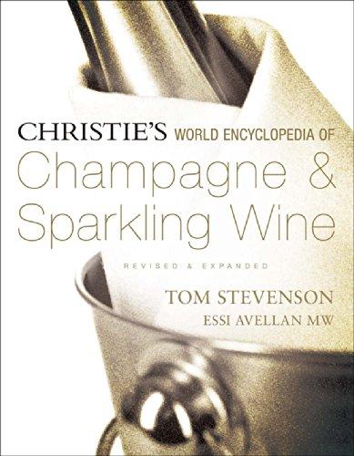 Christie's World Encyclopedia of Champagne & Sparkling Wine: Stevenson, Tom; Avellan MW, ...