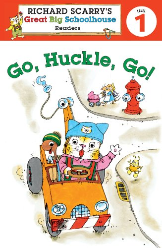 9781402773167: Richard Scarry's Readers (Level 1): Go, Huckle, Go! (Richard Scarry's Great Big Schoolhouse)
