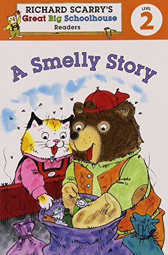 9781402773198: Richard Scarry's Readers (Level 2): A Smelly Story (Richard Scarry's Great Big Schoolhouse)