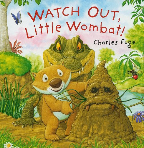 9781402773464: Watch Out, Little Wombat!