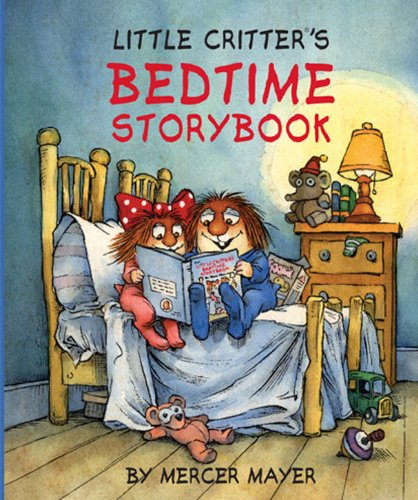9781402773778: Little Critter®'s Bedtime Storybook (Little Critter series)