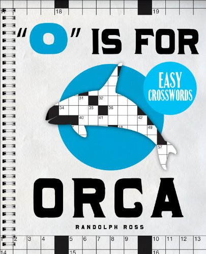 9781402774249: O Is for Orca Easy Crosswords: 72 Relaxing Puzzles