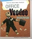 Office Vodoo -Tailor your torture with 138 tear-out hex sheets.: Madam Bontecou, Katherine Furman
