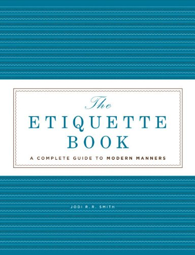 9781402776021: The Etiquette Book: A Complete Guide to Modern Manners