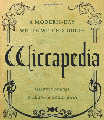 9781402777240: Wiccapedia: A Modern-Day White Witch's Guide