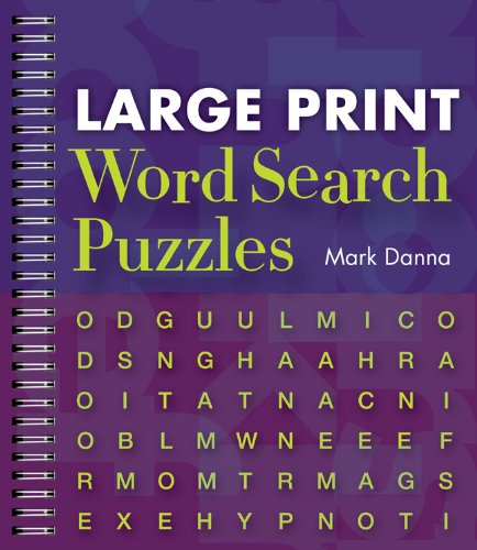 Large Print Word Search Puzzles: Mark Danna