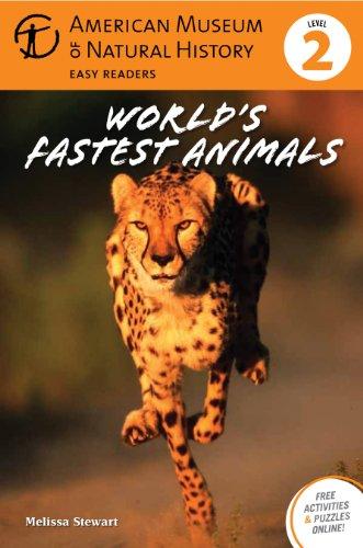 World's Fastest Animals: (Level 2) (Amer Museum of Nat History Easy Readers): Stewart, Melissa...