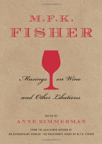 9781402778131: M.F.K. Fisher: Musings on Wine and Other Libations