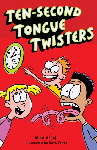 9781402778582: Ten-Second Tongue Twisters