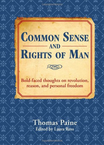 Common Sense and Rights of Man: Bold-faced: Paine, Thomas