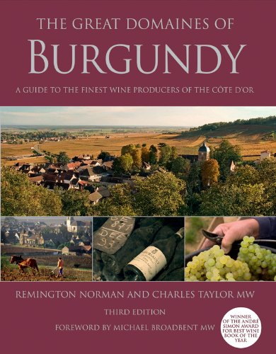 9781402778827: The Great Domaines of Burgundy: A Guide to the Finest Wine Producers of the Cote d'Or, Third Edition